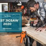 Best Jigsaw Tool 2021 Reviews- Top 10 Picks & Buying Guide