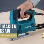 Best Makita Jigsaw Reviews & Buyer Guide- Top Picks 2021
